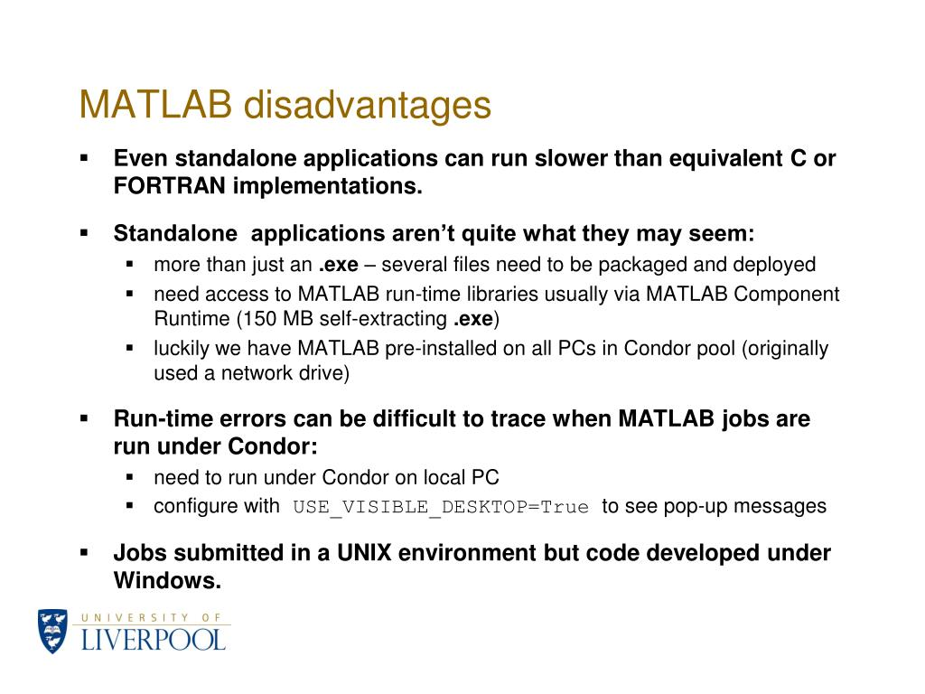 MATLAB disadvantages
