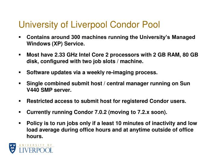 University of liverpool condor pool