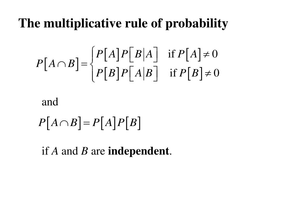The multiplicative rule of probability