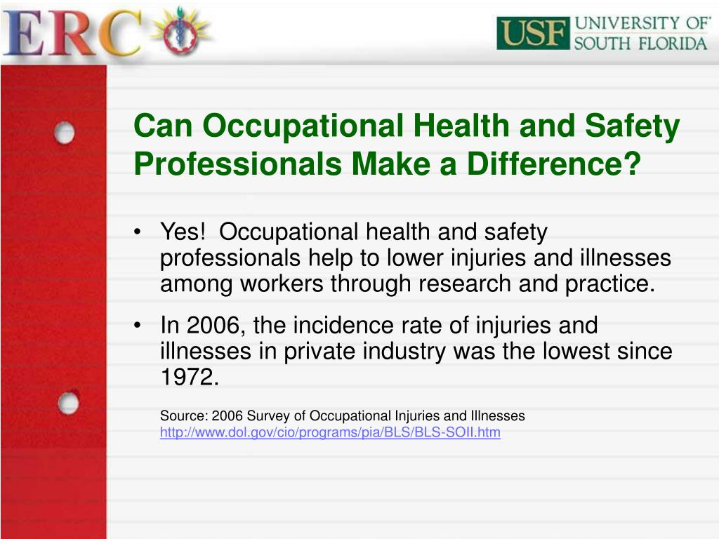 Can Occupational Health and Safety Professionals Make a Difference?
