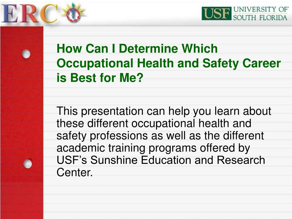 How Can I Determine Which Occupational Health and Safety Career is Best for Me?