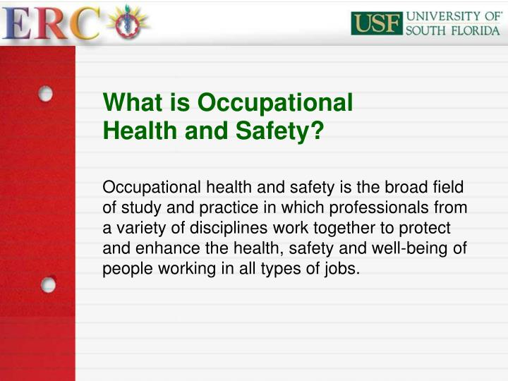 What is occupational health and safety