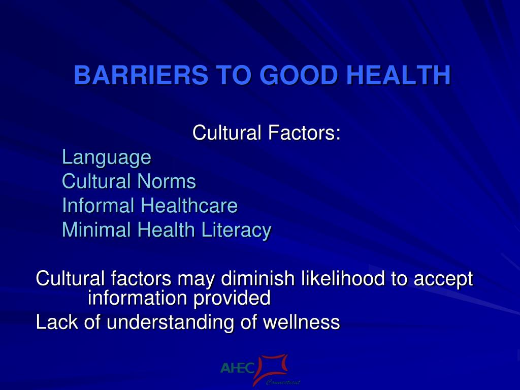 BARRIERS TO GOOD HEALTH