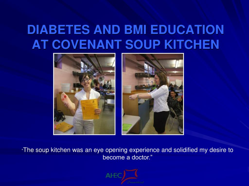 DIABETES AND BMI EDUCATION AT COVENANT SOUP KITCHEN
