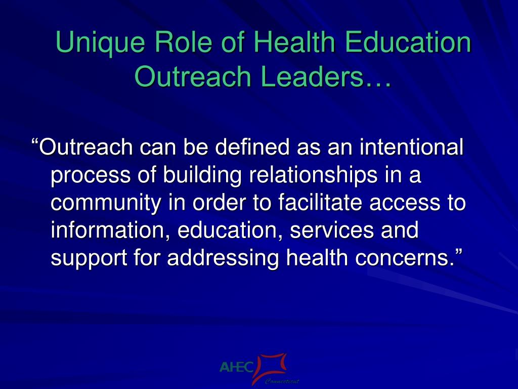 Unique Role of Health Education Outreach Leaders…