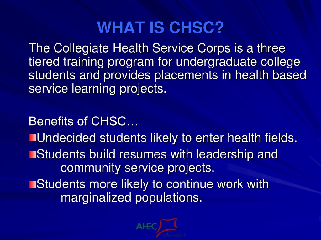 WHAT IS CHSC?