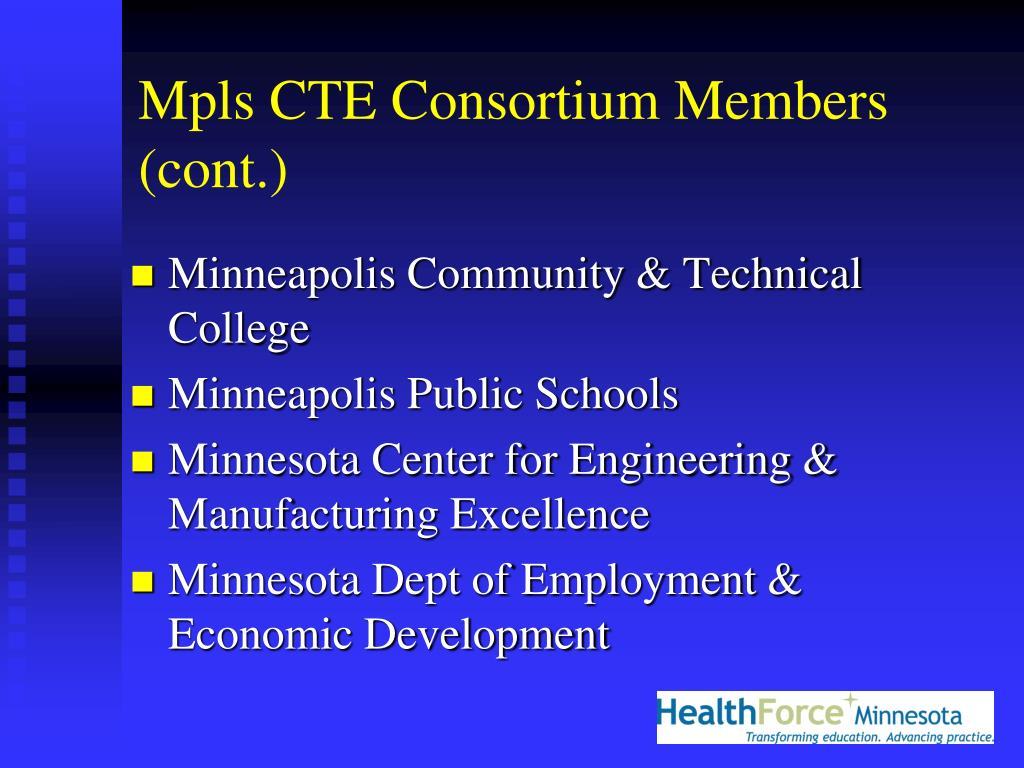 Mpls CTE Consortium Members (cont.)