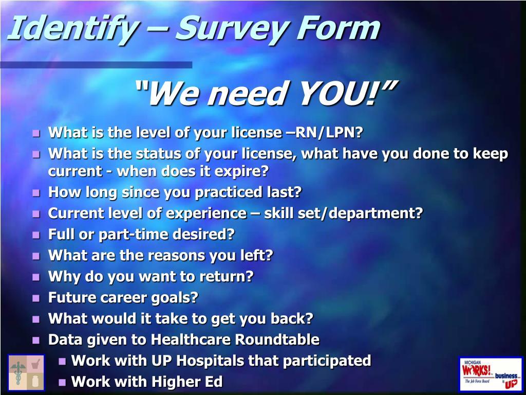 Identify – Survey Form