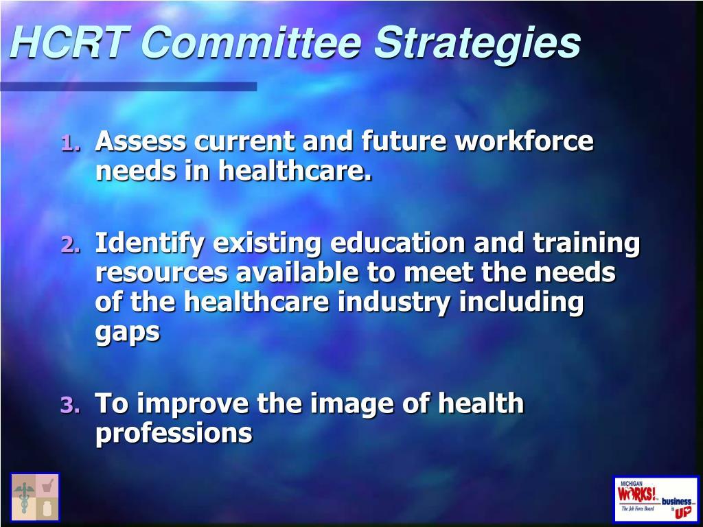 HCRT Committee Strategies