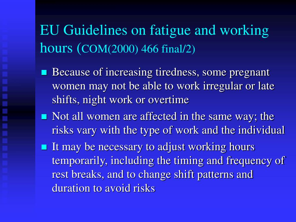 EU Guidelines on fatigue and working hours (