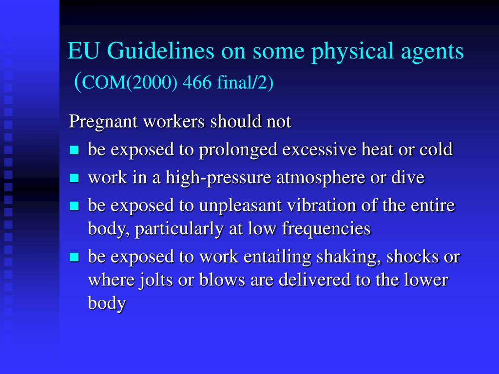 EU Guidelines on some physical agents