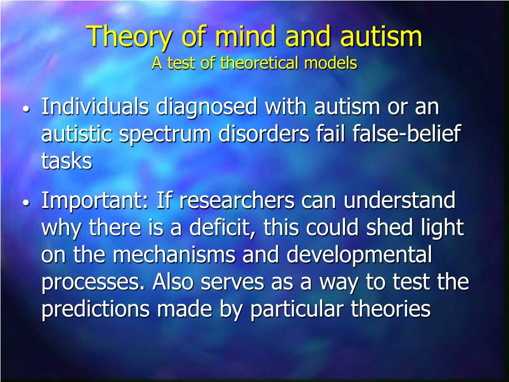 Individuals diagnosed with autism or an autistic spectrum disorders fail false-belief tasks