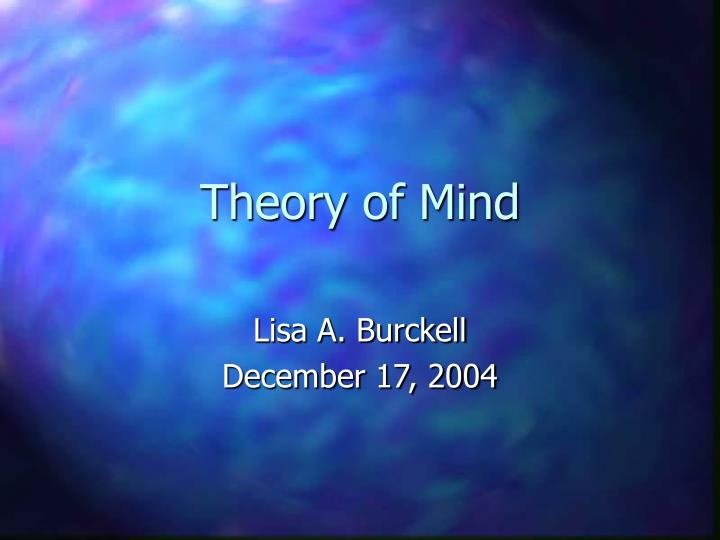 Theory of mind l.jpg
