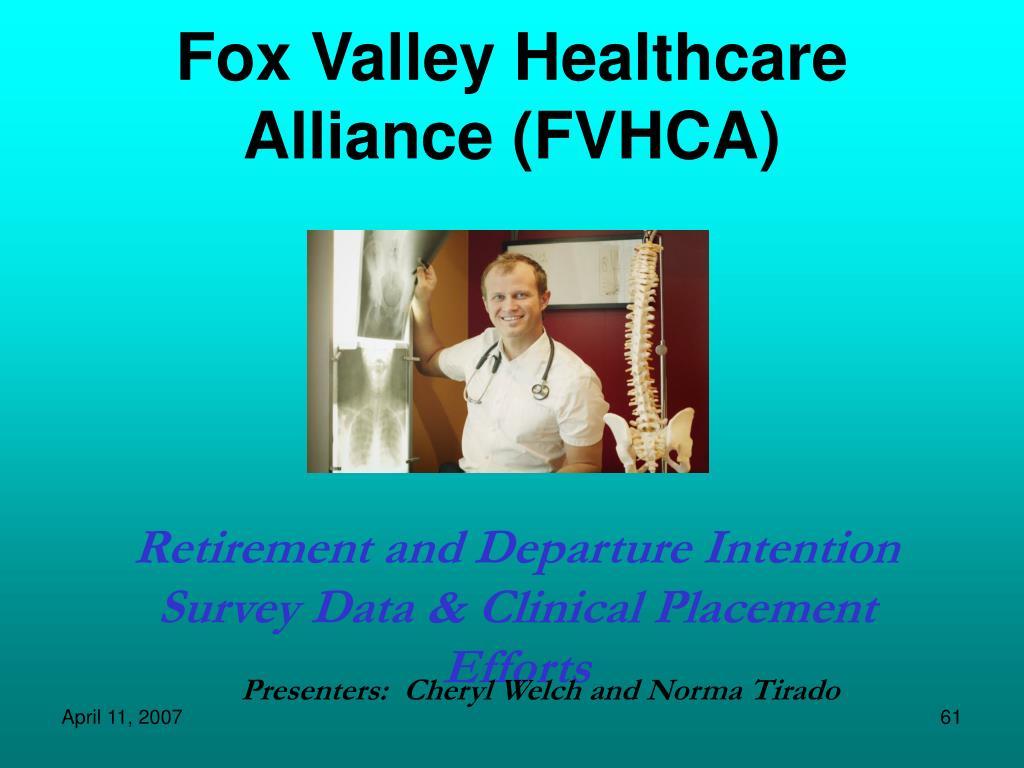 Fox Valley Healthcare Alliance (FVHCA)