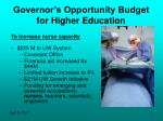 governor s opportunity budget for higher education