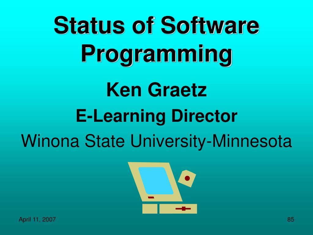 Status of Software Programming
