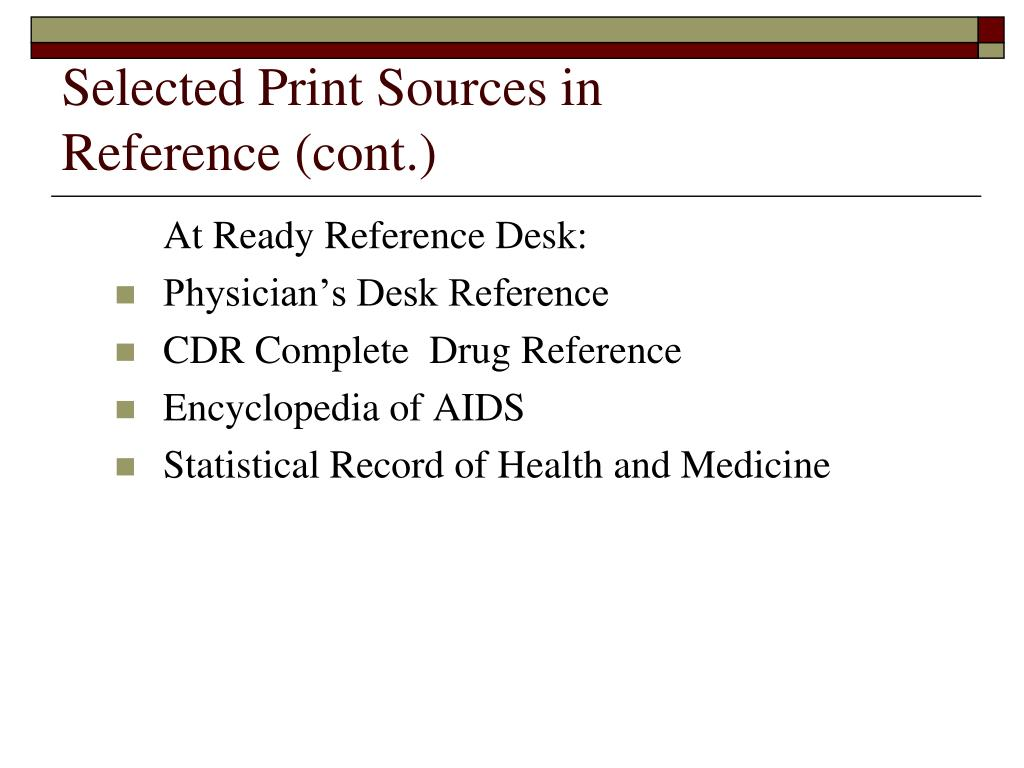 Selected Print Sources in
