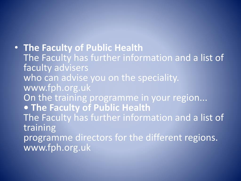 The Faculty of Public Health