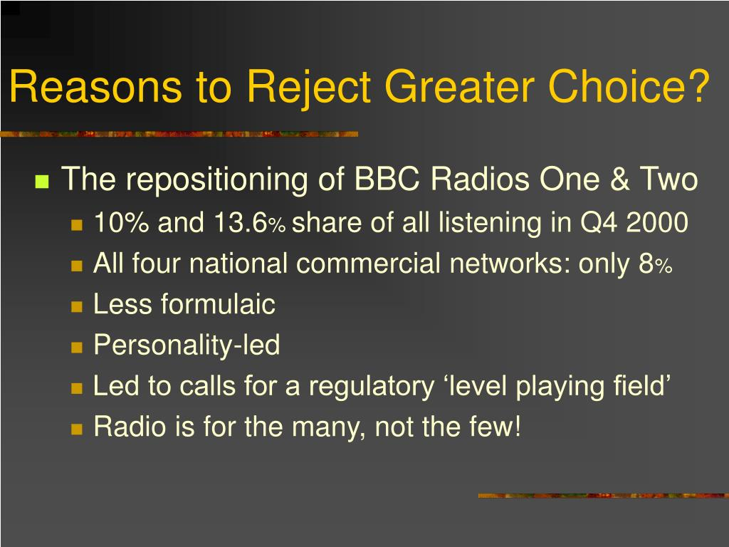 Reasons to Reject Greater Choice?