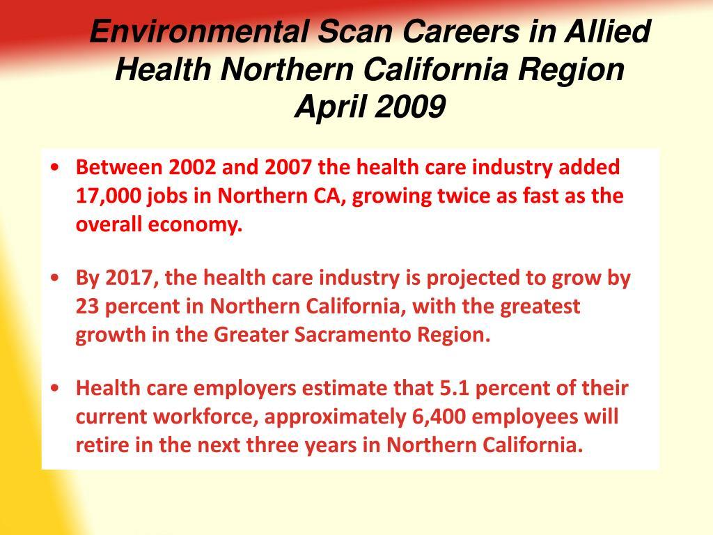 Environmental Scan Careers in Allied Health Northern California Region