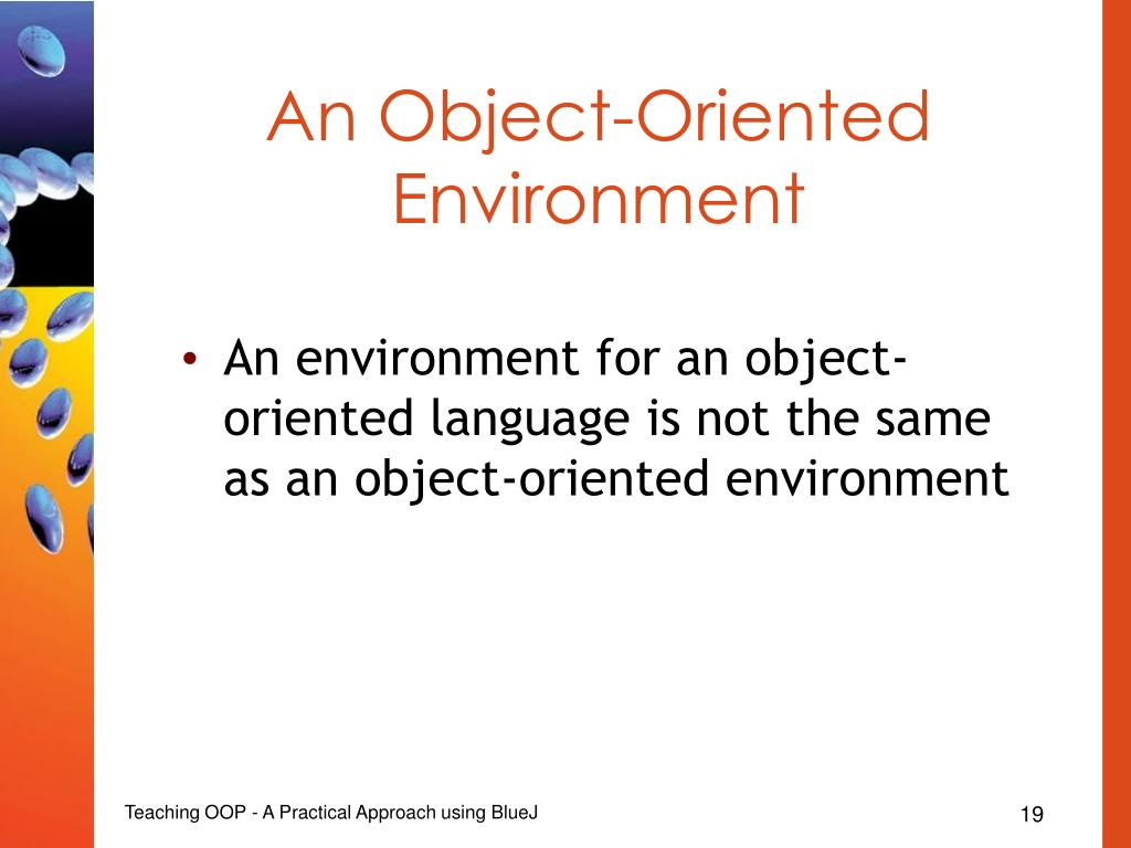 An Object-Oriented Environment