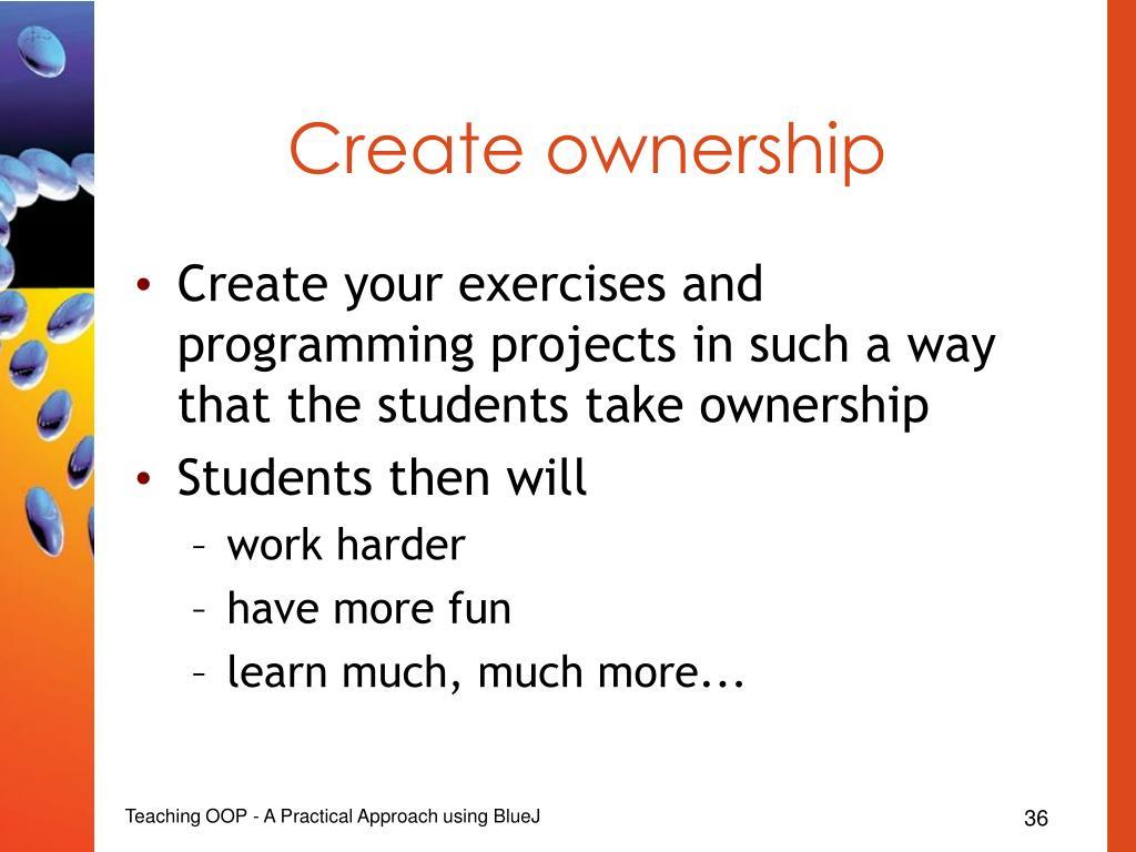 Create ownership