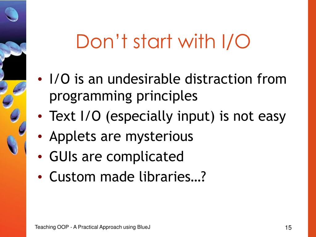 Don't start with I/O