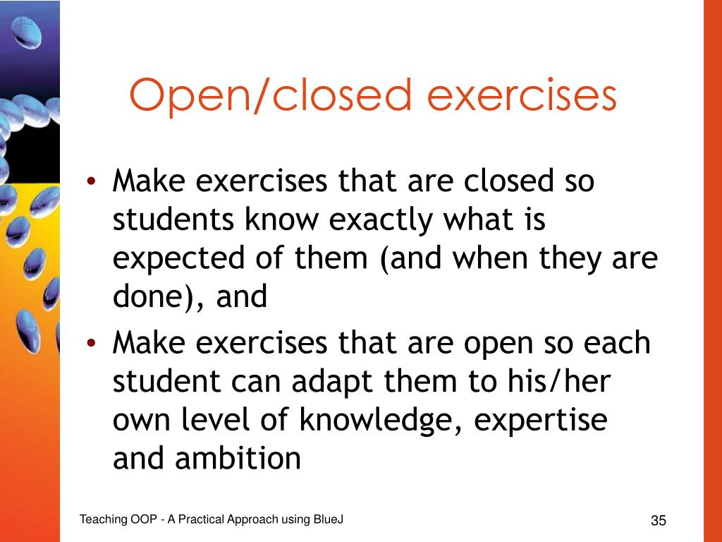 Open/closed exercises