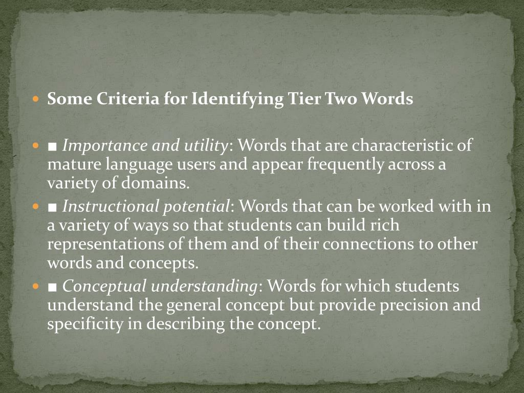 Some Criteria for Identifying Tier Two