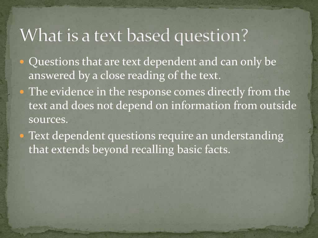 What is a text based question?
