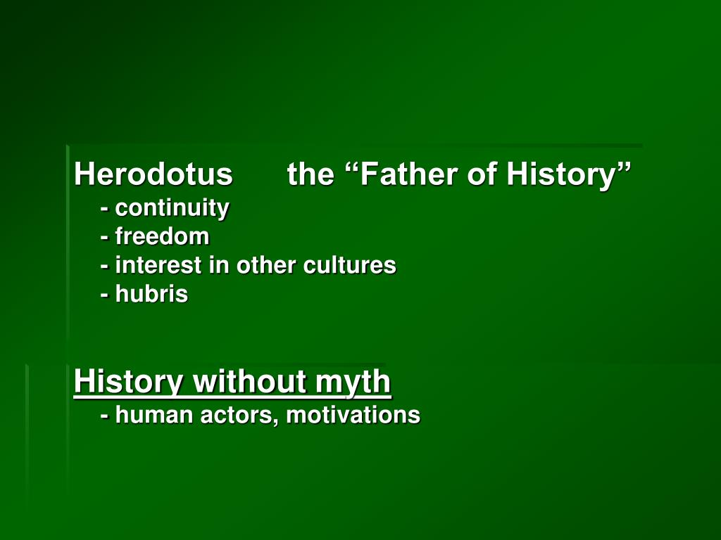 "Herodotus      the ""Father of History"""
