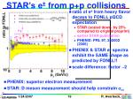 star s e from p p collisions