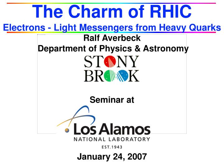 The charm of rhic electrons light messengers from heavy quarks l.jpg