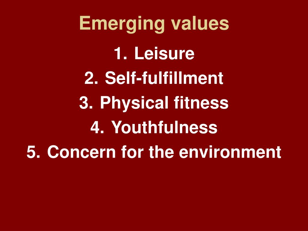 Emerging values