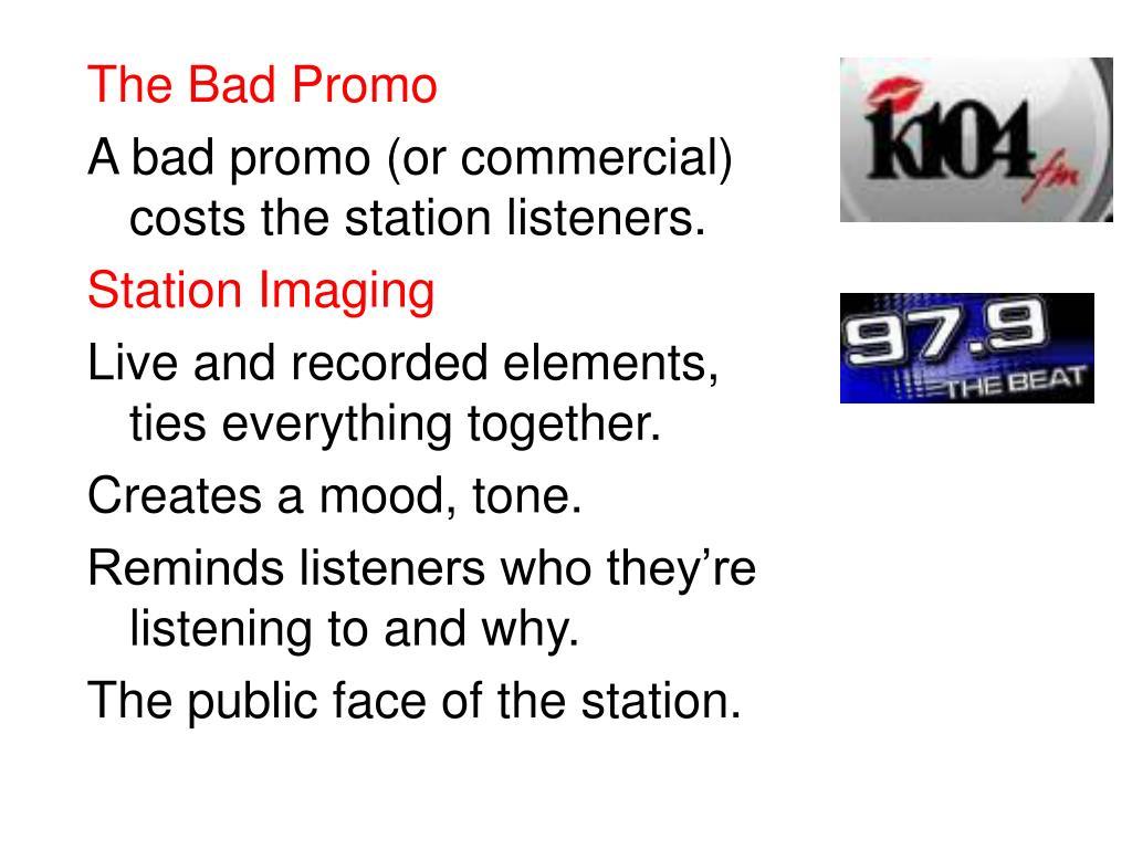 The Bad Promo