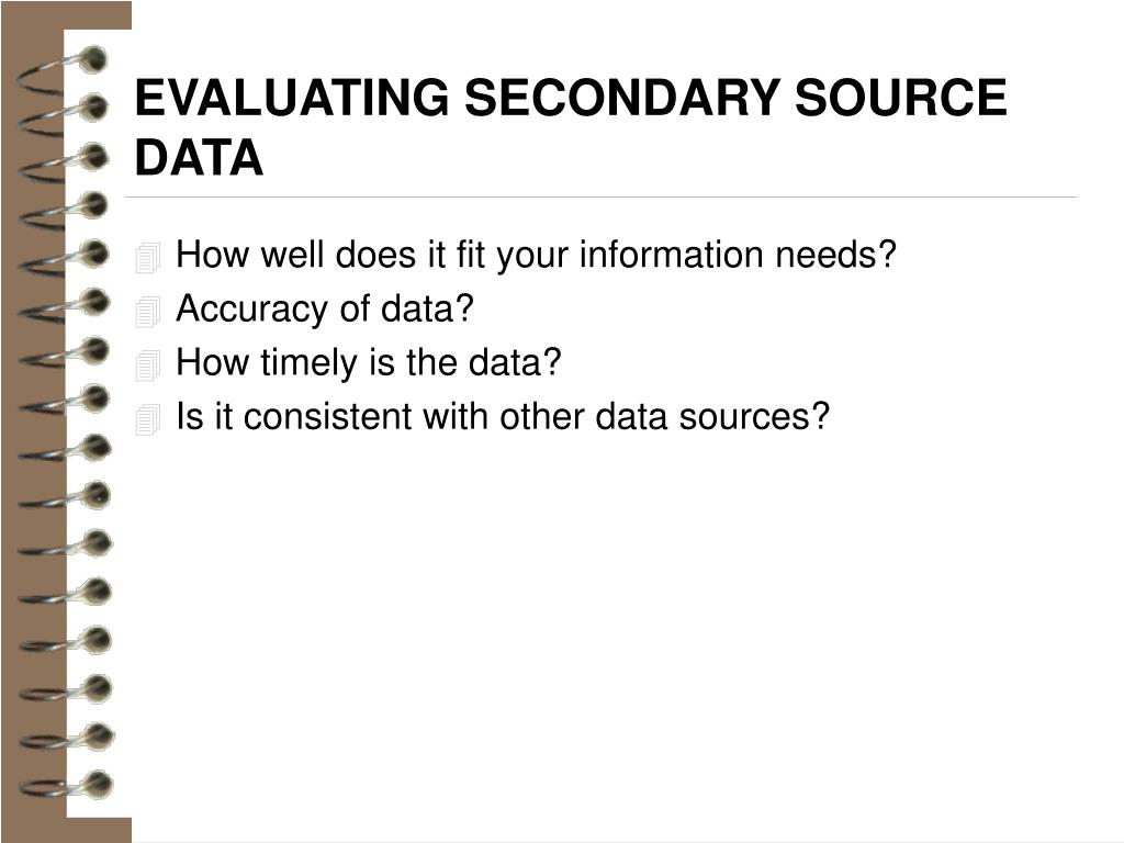 EVALUATING SECONDARY SOURCE DATA