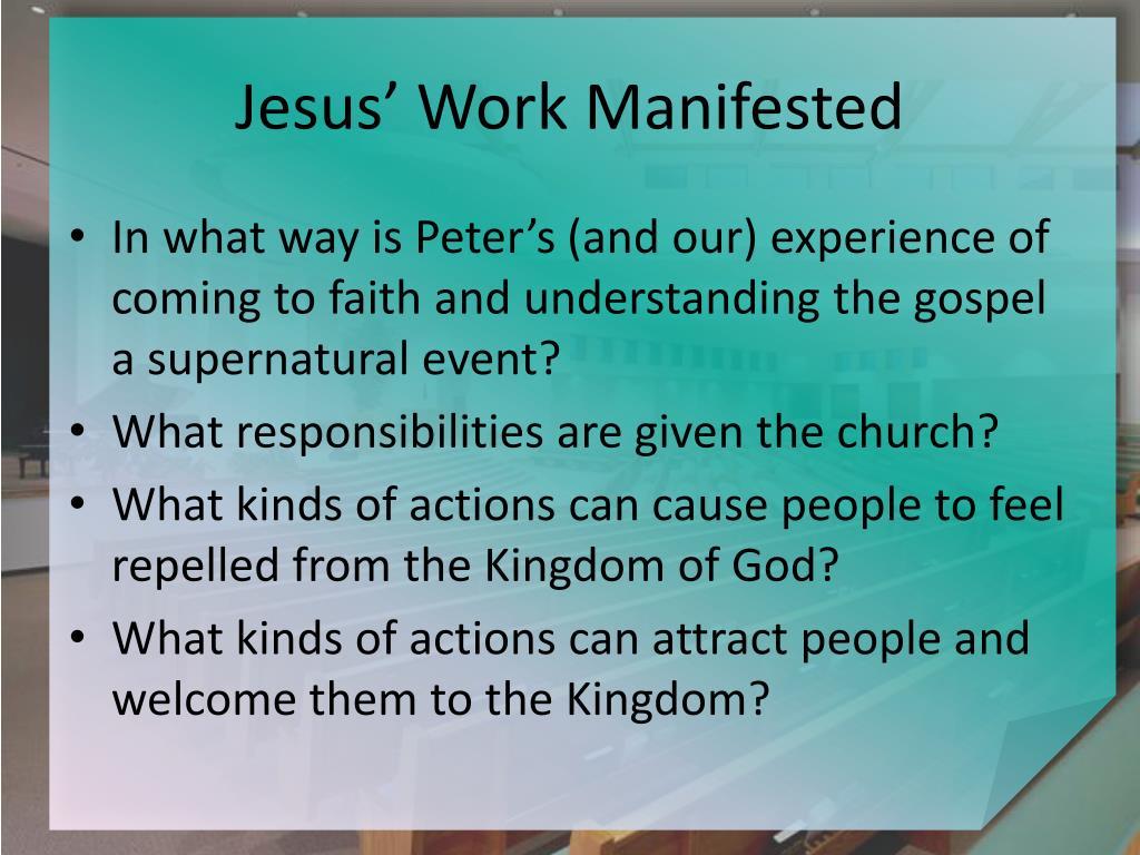 Jesus' Work Manifested