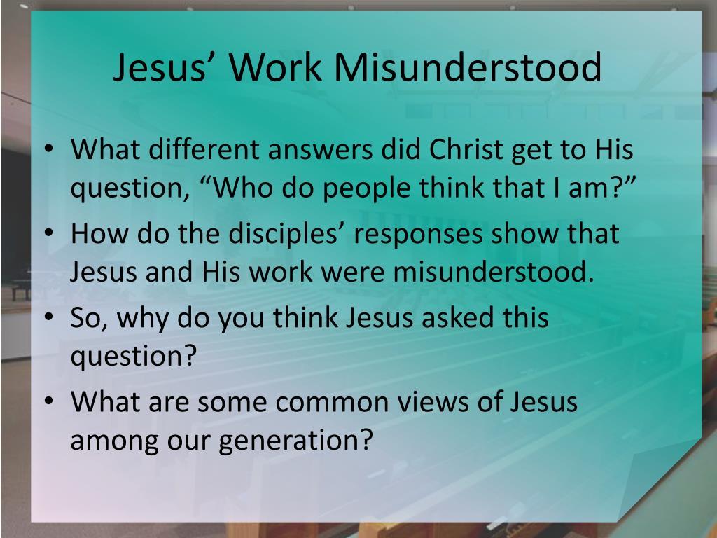 Jesus' Work Misunderstood