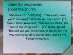 listen for prophecies about the church