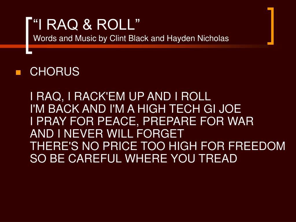 """""""I RAQ & ROLL"""""""