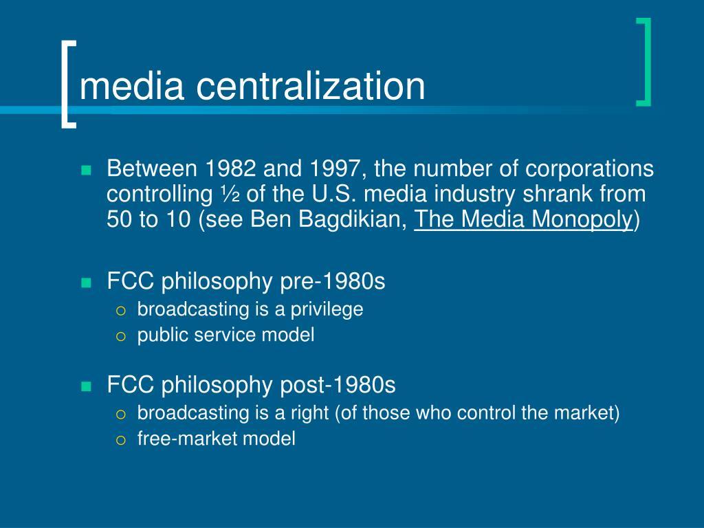 media centralization