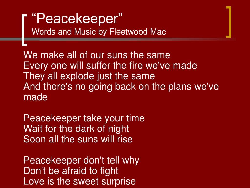"""Peacekeeper"""