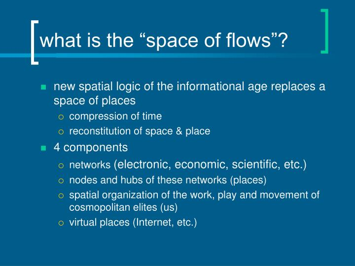 What is the space of flows
