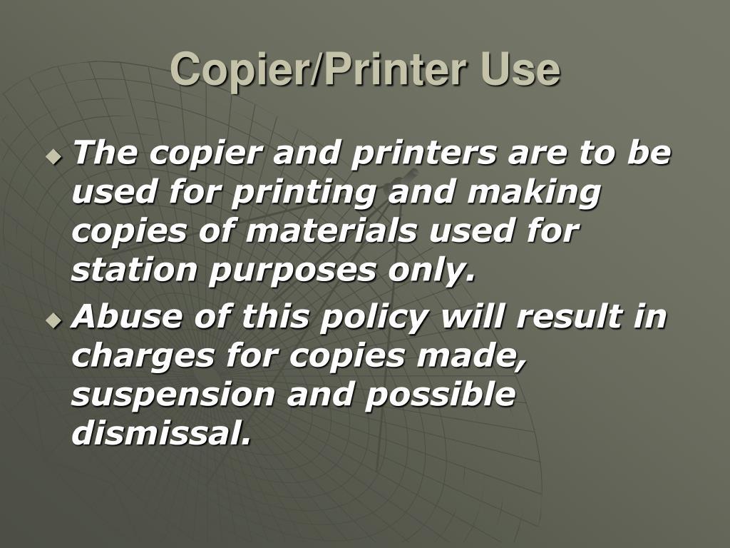 Copier/Printer Use