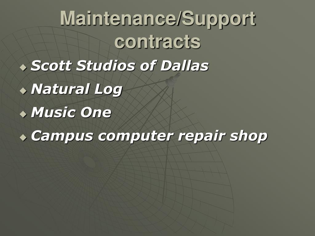 Maintenance/Support contracts