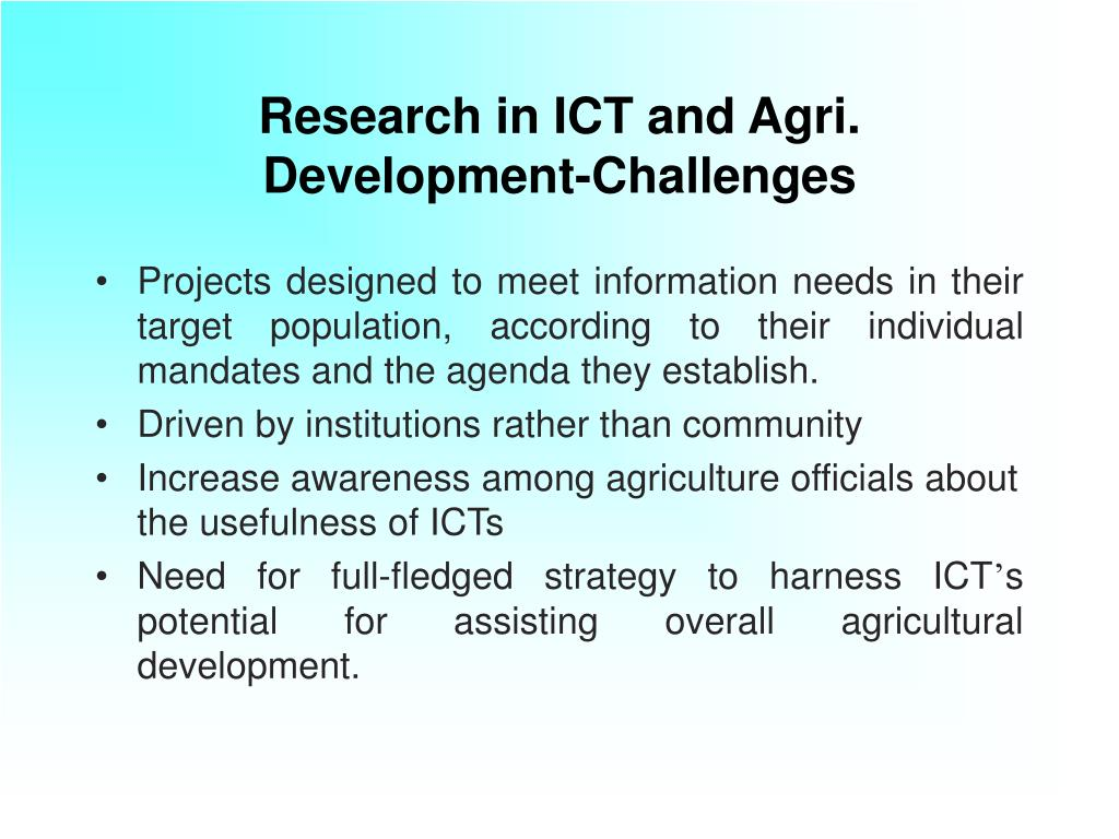 Research in ICT and Agri. Development-Challenges