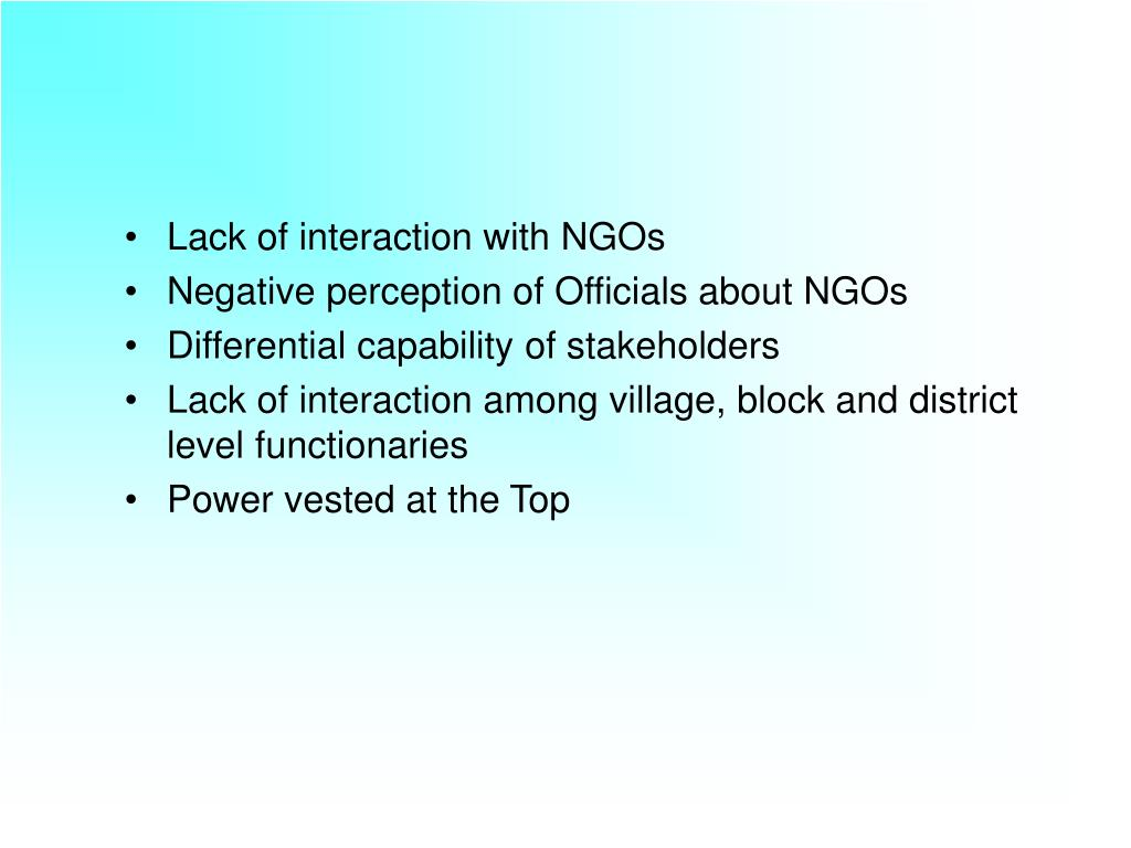 Lack of interaction with NGOs