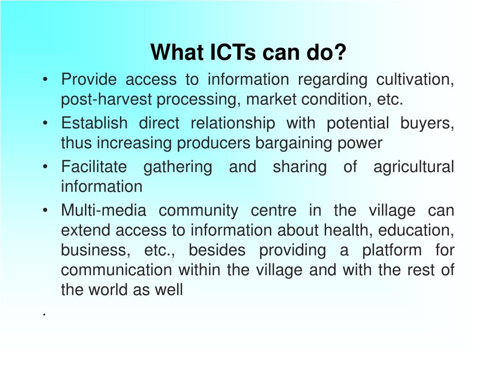 What ICTs can do?
