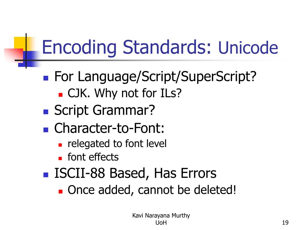 Encoding Standards: