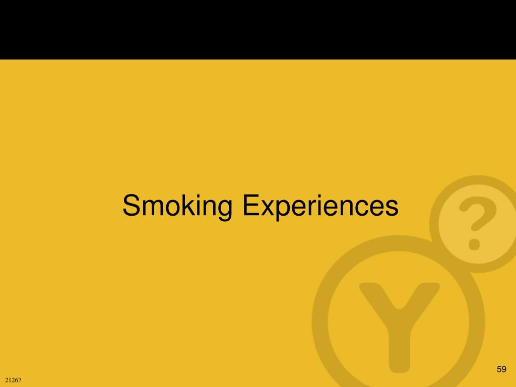 Smoking Experiences